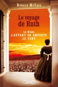 LE_VOYAGE_DE_RUTH_La_Mama_d_Autant_en_emporte_le_vent_hd