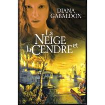 Gabaldon-Diana-La-Neige-Et-La-Cendre-Livre-844161723_L