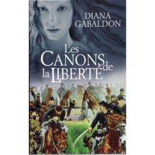 Gabaldon-Diana-Les-Canons-De-La-Liberte-Livre-833288918_L